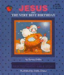 Jesus and the Very Best Birthday