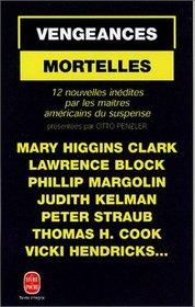 Vengeances Mortelles (Murder for Revenge) (French Edition)