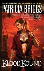 Blood Bound (Mercy Thompson, Bk 2)