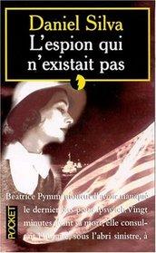 L'Espion Qui N'Existait Pas (French Edition)