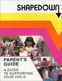 Shapedown Parent's Guide to Supporting Your Child