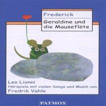 Frederick / Geraldine und die Mausefl�te. Cassette.