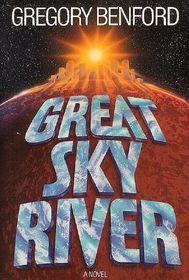 Great Sky River (A Bantam Spectra Book)