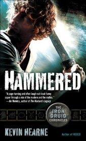 Hammered (Iron Druid Chronicles, Bk 3)