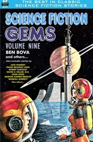 Science Fiction Gems, Volume 9, Ben Bova and others