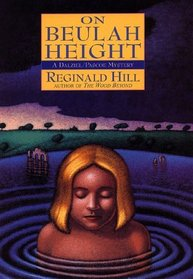 On Beulah Height (Dalziel and Pascoe, Bk 17 )
