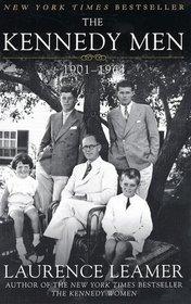 The Kennedy Men : 1901-1963