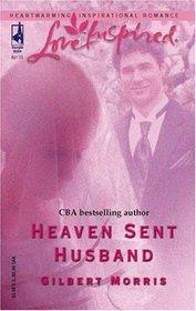 Heaven Sent Husband (Love Inspired)