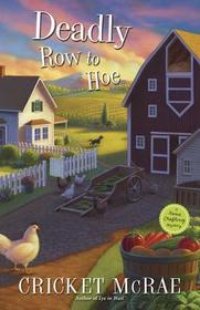 Deadly Row to Hoe (Home Crafting, Bk 6)