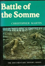 Battle of the Somme (The Documentary history series)