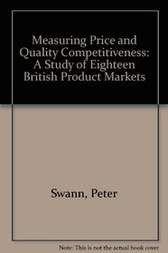 Measuring Price and Quality Competitiveness: A Study of 18 British Product Markets
