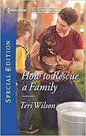 How to Rescue a Family (Furever Yours) (Harlequin Special Edition, No 2675)