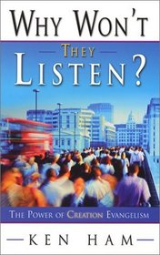 Why Won't They Listen? A Radical New Approach to Evangelism