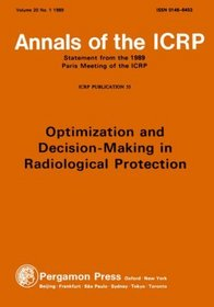 ICRP Publication 55: Optimization and Decision-Making in Radiological Protection