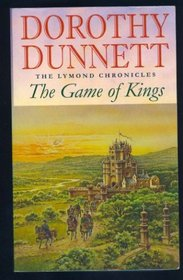 Game of Kings (Lymond Chronicle, Bk 1)