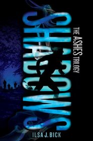 Ashes 2. Shadows: The Ashes Trilogy