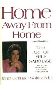 Home Away from Home: The Art of Self Sabotage