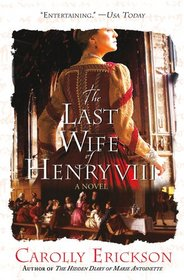 The Last Wife of Henry VIII