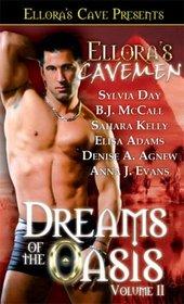 Ellora's Cavemen: Dreams of the Oasis, Vol II