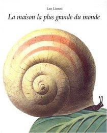 La maison la plus grande du monde (French Edition)