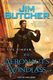 The Aeronaut's Windlass (Cinder Spires, Bk 1)