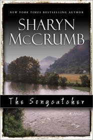 The Songcatcher (Ballad, Bk 6)