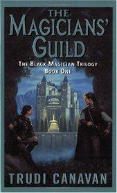 The Magicians' Guild (Black Magician, Bk 1)