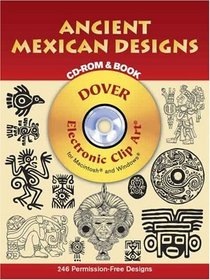 Ancient Mexican Designs CD-ROM and Book (Dover Pictorial Archives)