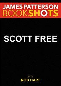 Scott Free (BookShots)