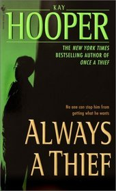 Always a Thief (Quinn / Thief, Bk 2)