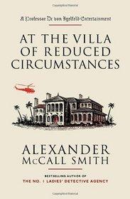 At the Villa of Reduced Circumstances (Professor Dr. von Igelfeld, Bk 3)
