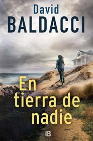 En tierra de nadie / No Man's Land (Spanish Edition)