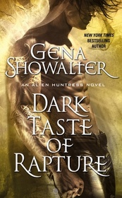 Dark Taste of Rapture (Alien Huntress, Bk 7)
