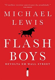 Flash Boys: Revolta Em Wall Street (Em Portugues do Brasil)