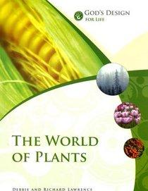 God's Design for Life: The World of Plants