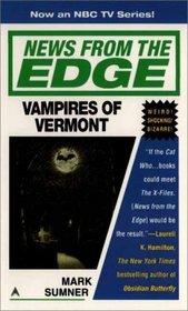 Vampires of Vermont (News from the Edge, Bk 3)
