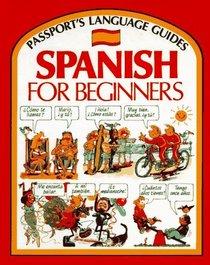 Spanish for Beginners (Passport's Language Guides)