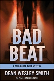 Bad Beat: A Cold Poker Gang Mystery (Volume 4)