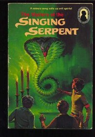 The Mystery of the Singing Serpent (Alfred Hitchcock and the Three Investigators, Bk 17)