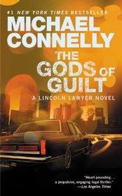 The Gods of Guilt-a Lincoln Lawyer Novel