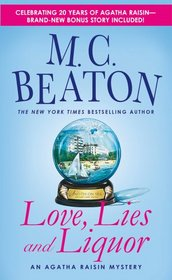 Love, Lies and Liquor (Agatha Raisin, Bk 17)