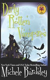 Dirty Rotten Vampires (Broken Heart Mysteries)