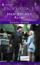 Her Secret Alibi  (Colby Agency, Bk 9) (Harlequin Intrigue, No 718)