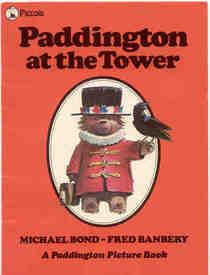 Paddington at the Tower (Piccolo Picture Books)
