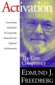 Activation: The Core Competency