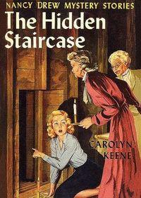 The Hidden Staircase (Nancy Drew, No 2)
