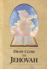 Draw Close to Jehovah