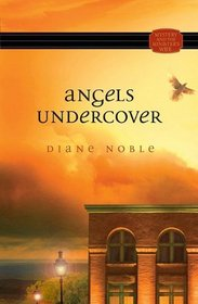 Angels Undercover (Mystery and the Minister's Wife, Bk 6)