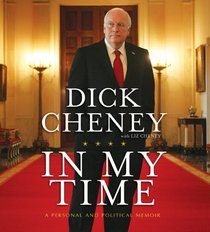 In My Time: A Personal and Political Memoir (Audio CD) (Abridged)