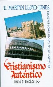 Cristianismo Autentico Tomo 1 (Spanish Edition)